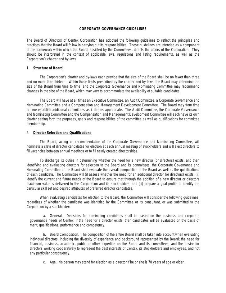 CORPORATE GOVERNANCE GUIDELINES  The Board of Directors of Centex Corporation has adopted the following guidelines to refl...