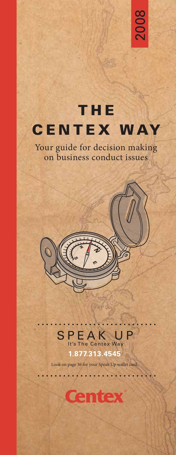 THE C E N T E X W AY Your guide for decision making   on business conduct issues           S P E eA n te x Wa y P         ...