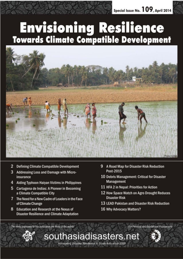 southasiadisasters.net Special Issue, April 20142 ABOUT THIS ISSUE Since time immemorial the risk from natural hazards has...