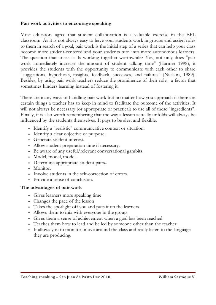 Pair work activities to encourage speakingMost educators agree that student collaboration is a valuable exercise in the EF...
