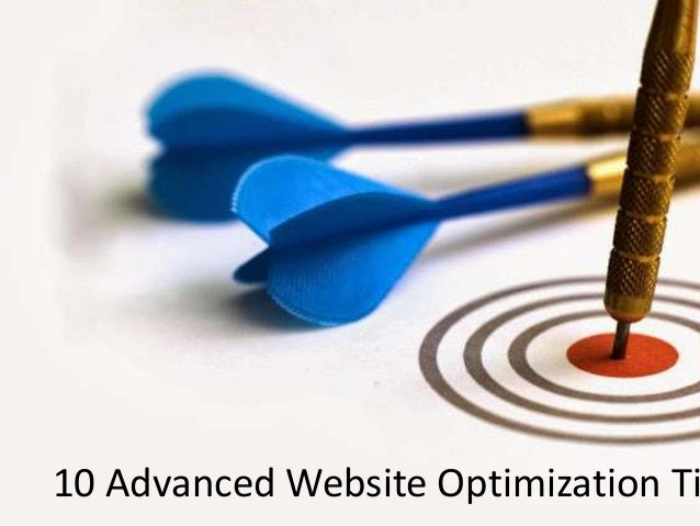 10 Advanced Website Optimization Ti