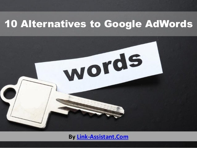 10 Alternatives to Google AdWords  By Link-Assistant.Com