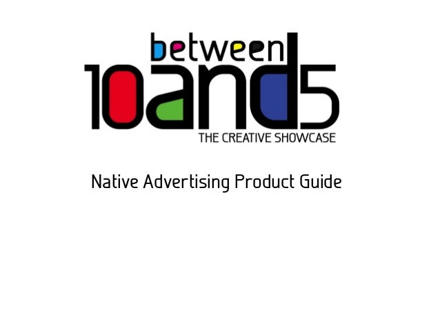 Native Advertising Product Guide