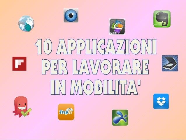 10 applicazioni per lavorare in mobilità