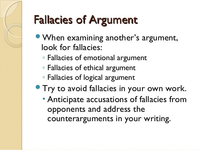 argumentive essay fallacy Counterargument in an essay has two stages: you turn against your argument to challenge it and then you turn back to re-affirm it you first imagine a skeptical.