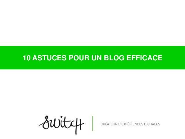 10 astuces pour un blog efficace