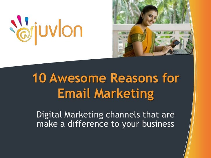 10 awesome reasons for email marketing