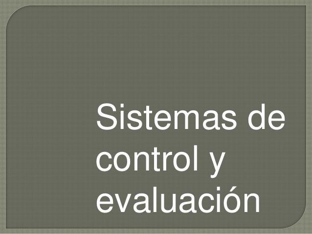Sistemas de control y evaluación