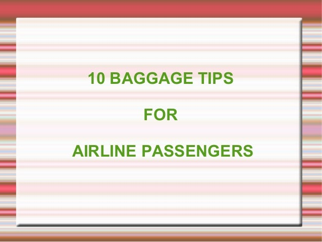 10 baggage tips for airline passengers
