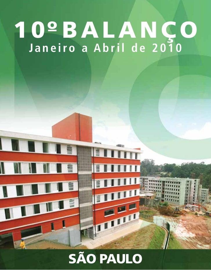 1 0º B a l a n ç o Janeiro a Abril de 2010      São paulo