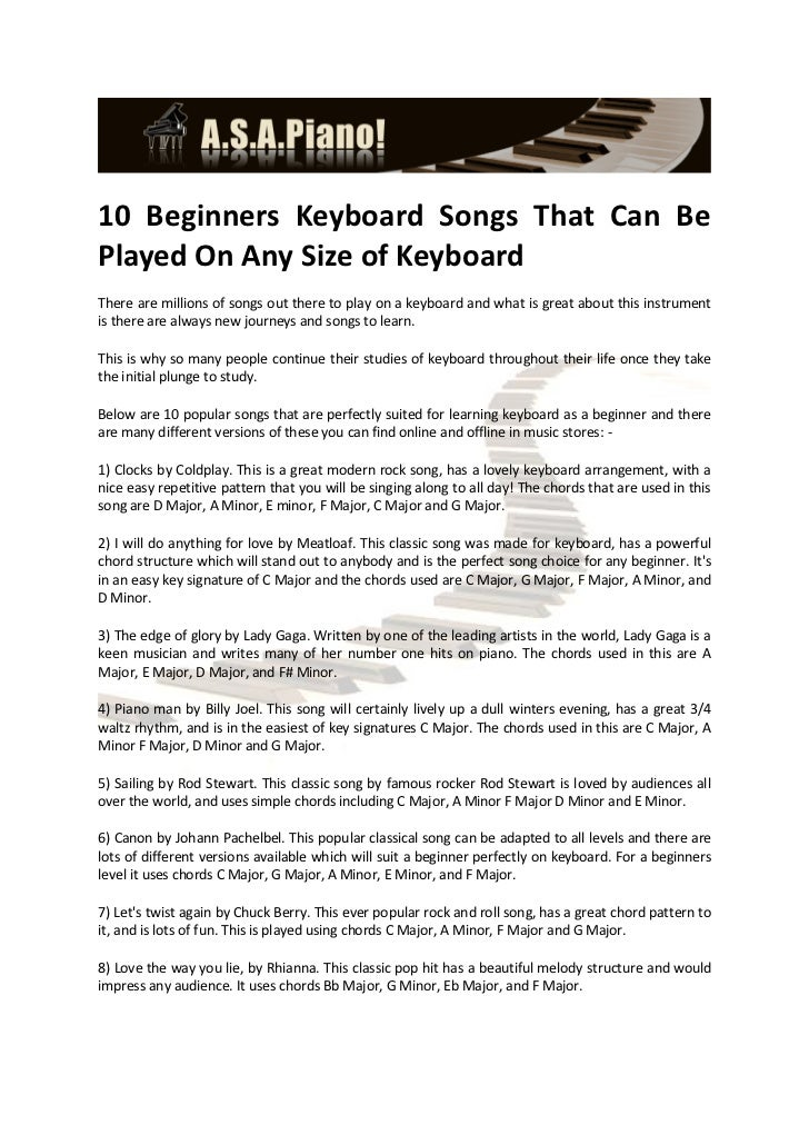 10 Beginners Keyboard Songs That Can BePlayed On Any Size of KeyboardThere are millions of songs out there to play on a ke...