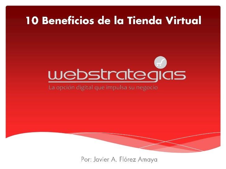 10 Beneficios de la Tienda Virtual