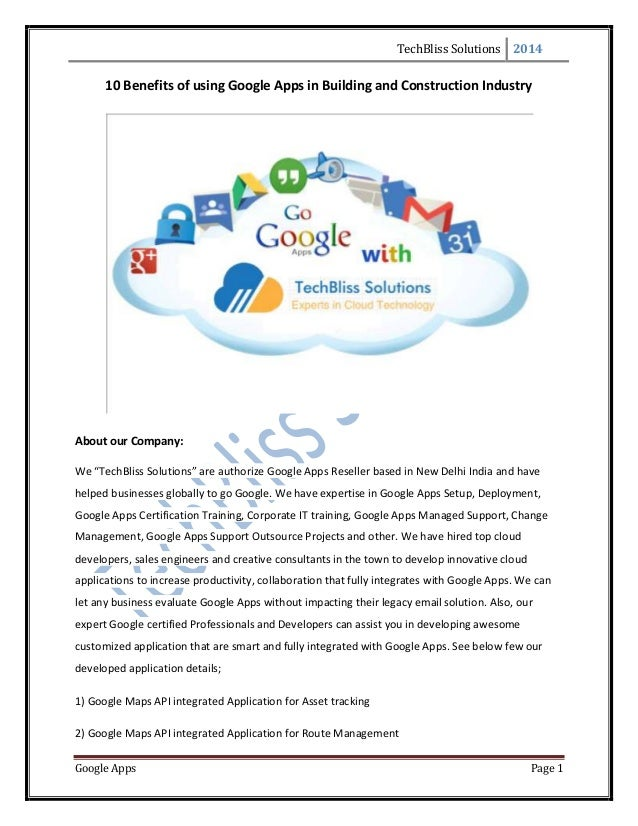 TechBliss Solutions 2014 Google Apps Page 1 10 Benefits of using Google Apps in Building and Construction Industry About o...