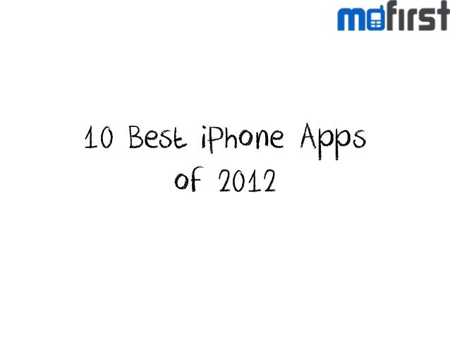10 Best iPhone Apps of 2012