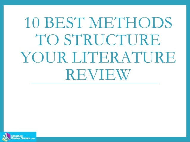10 best methods to structure your literature review - Structure lit 180x200 ...
