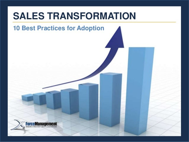10 Best Practices for Adoption SALES TRANSFORMATION