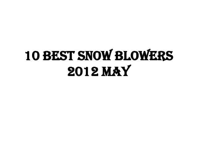 10 best snow blowers 2012