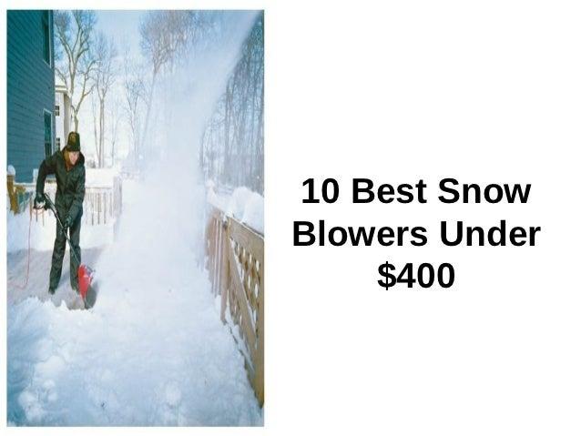 10 best snow blowers under $400
