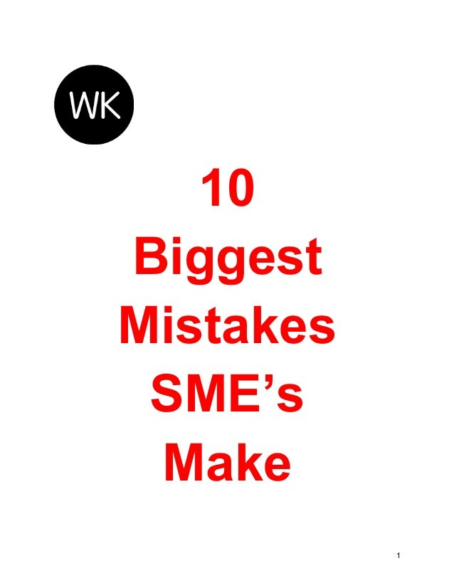 10 Biggest Mistakes SME's Make 1