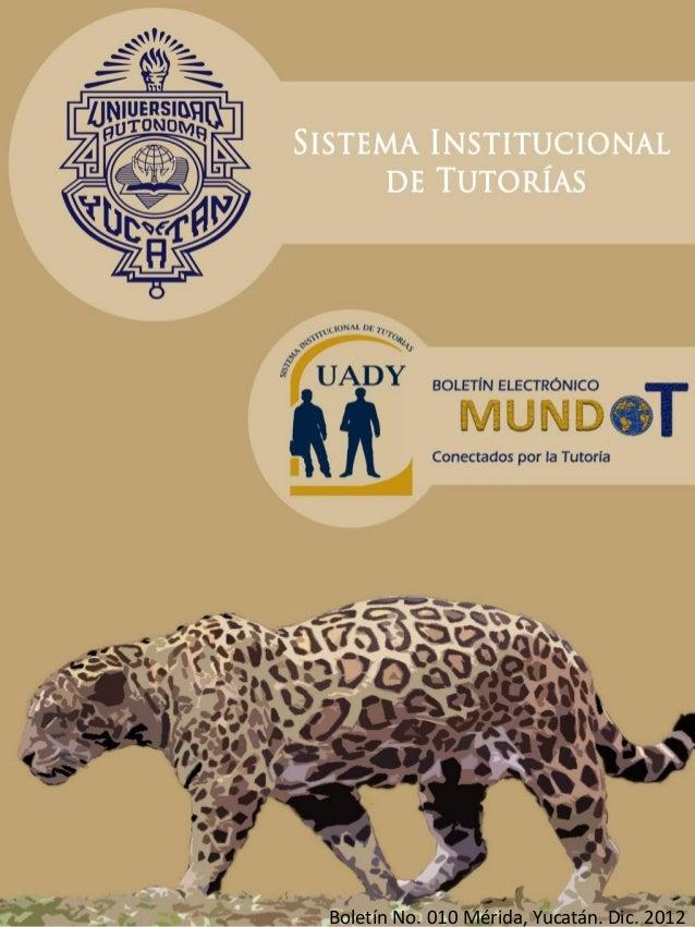 Boletín No. 010 Mérida, Yucatán. Dic. 2012