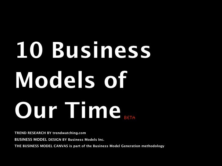 10 Business Models of Our Time (beta)