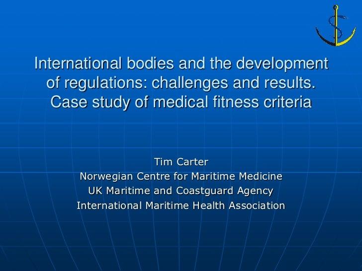 10 carter ncmm   international bodies and development of regulations