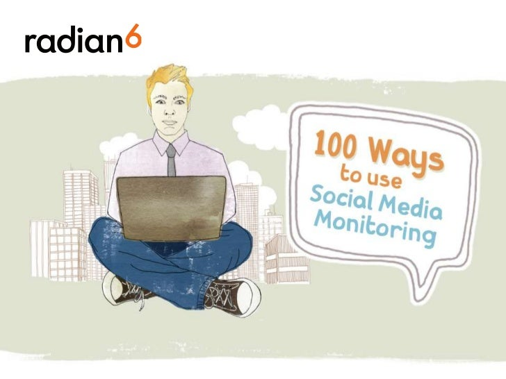 100 Ways to Use Social Media Monitoring