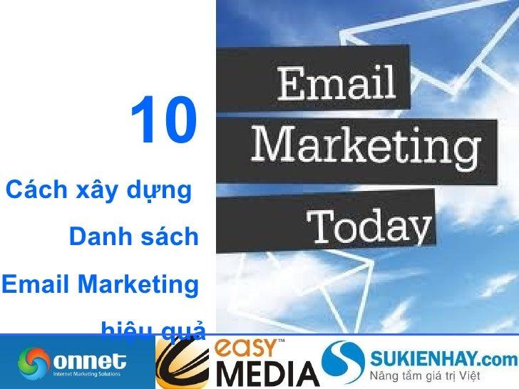 10Cách xây dựng     Danh sáchEmail Marketing       hiệu quả
