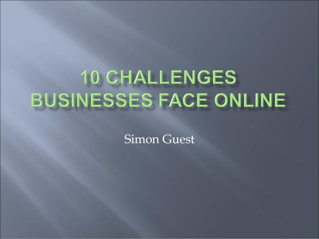 Challenges of doing business online