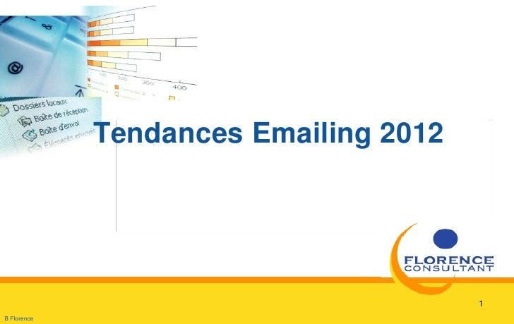 Tendances Emailing 2012                                       1B Florence