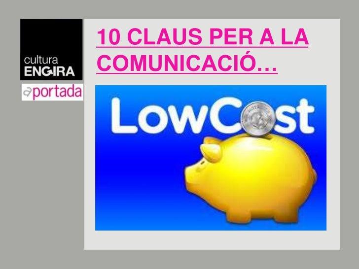 10 CLAUS PER A LA COMUNICACIÓ…<br />