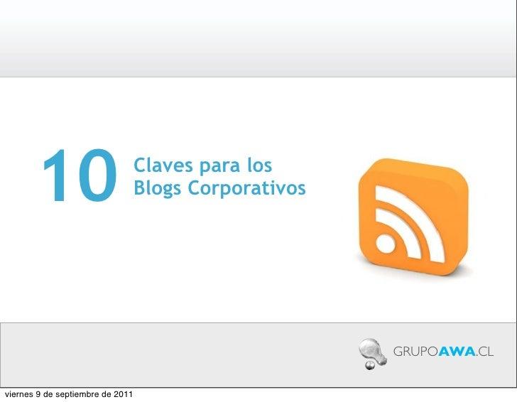 10                         Claves para los                                  Blogs Corporativos                            ...