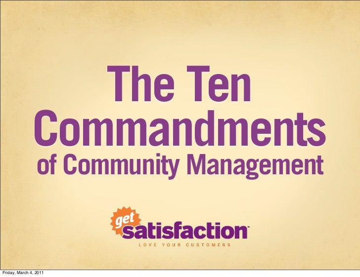 The Ten               Commandments                 of Community ManagementFriday, March 4, 2011