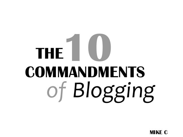 The 10 Commandments of Blogging