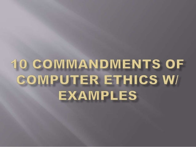 computer web ethics essay Mailed four times during the academic year by computer-  the web 10 has  given rise to a variety of ethical principles that are no less  finally an essay on.