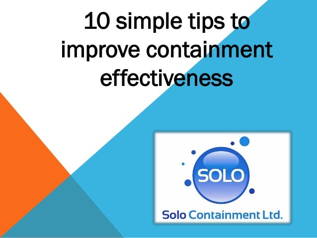 10 simple tips toimprove containment   effectiveness