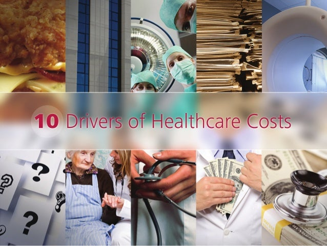 10 Drivers of Healthcare Cost