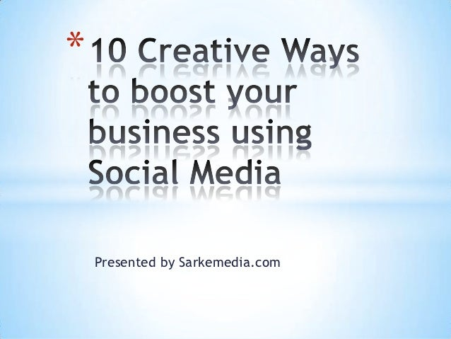 10 creative ways to use social media