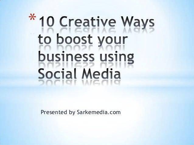 10 creative ways to use social media