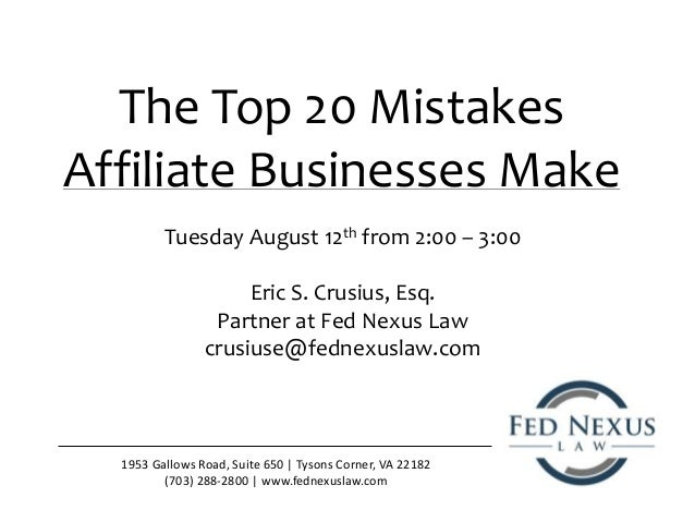 The Top 20 Mistakes Affiliate Businesses Make 1953 Gallows Road, Suite 650 | Tysons Corner, VA 22182 (703) 288-2800 | www....