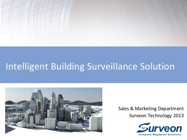 Intelligent Building Surveillance Solution  Sales & Marketing Department Surveon Technology 2013