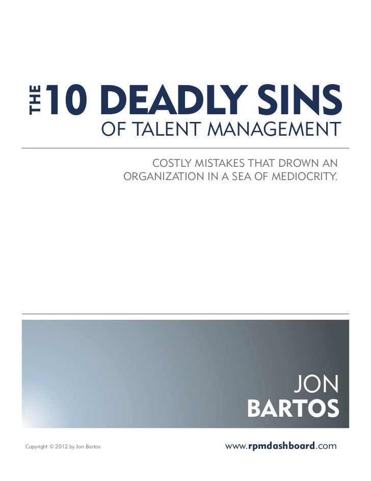 The 10 Deadly Sins of Talent Managment