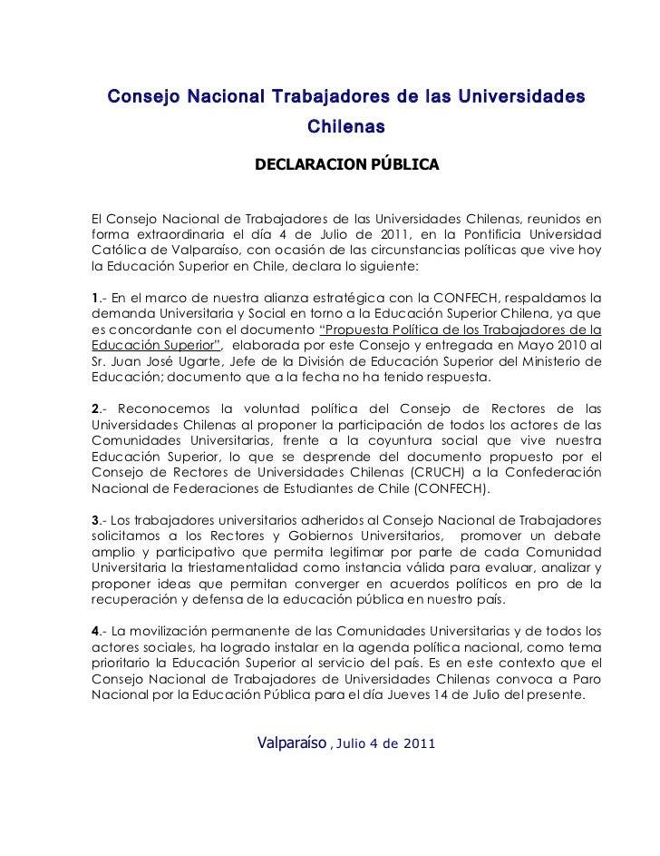 Consejo Nacional Trabajadores de las Universidades                                  Chilenas                          DECL...