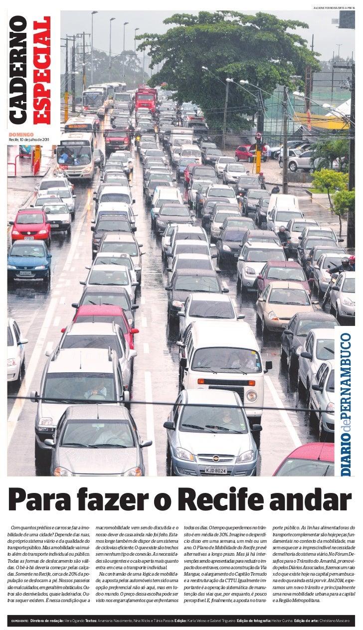 ALCIONE FERREIRA/DP/D.A PRESSCADERNOESPECIALDOMINGORecife, 10 de julho de 2011                                            ...