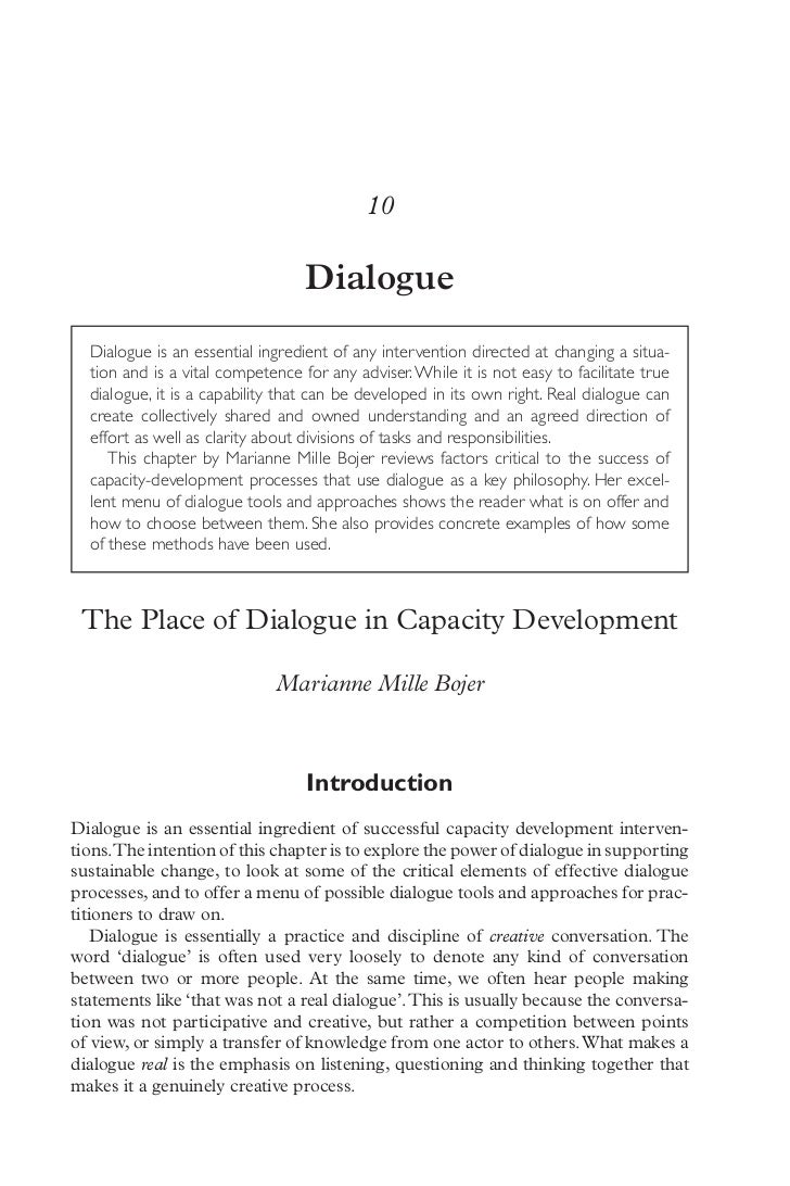 10                                  Dialogue  Dialogue is an essential ingredient of any intervention directed at changing...