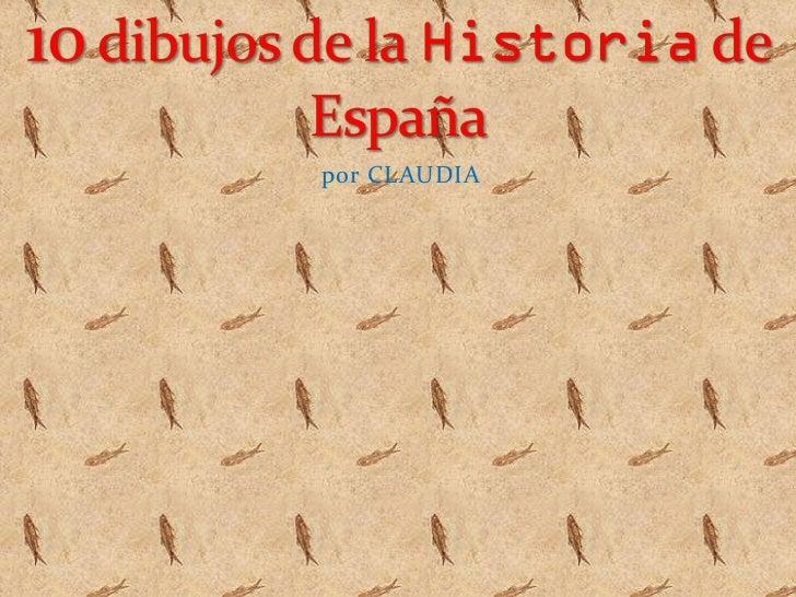 10 dibujos de la historia de españa