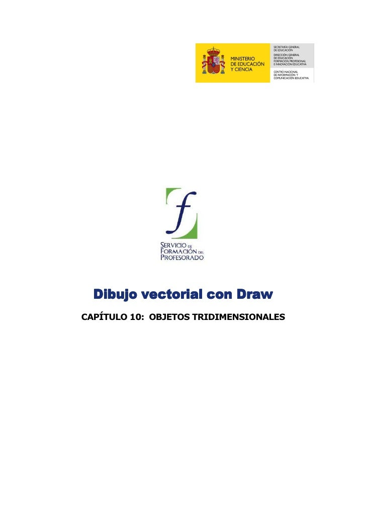Dibujo vectorial con Draw CAPÍTULO 10: OBJETOS TRIDIMENSIONALES