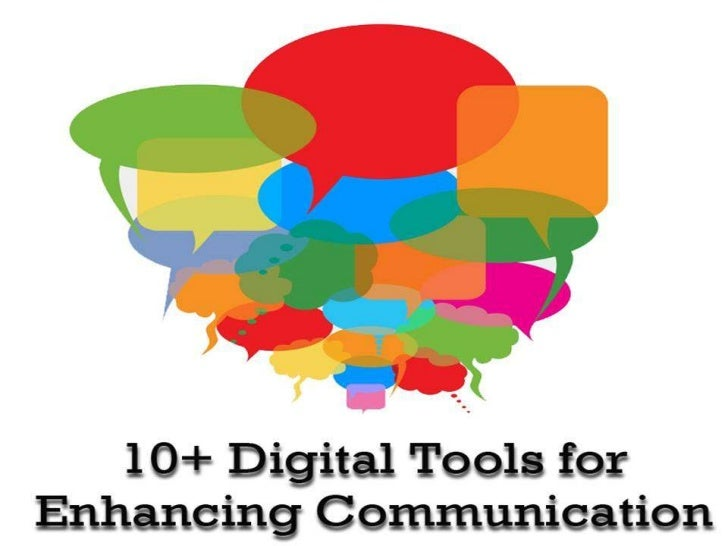 10 digital tools for enhancing communication