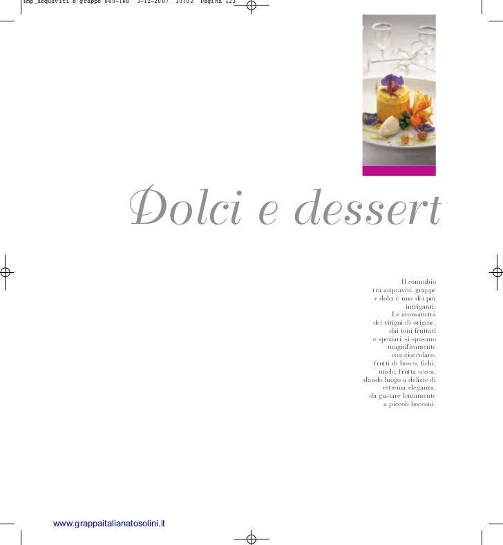 imp_acquaviti e grappe 040-168   3-12-2007   10:02   Pagina 123                           Dolci e dessert                 ...