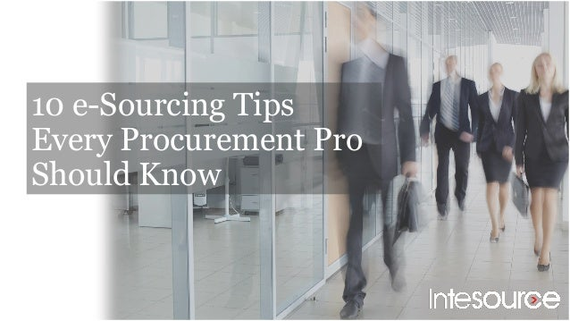 10 e-Sourcing Tips Every Procurement Pro Should Know